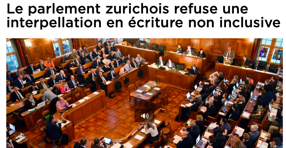 Le parlement zurichois refuse une interpellation en écriture non inclusive (RTS)